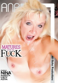 Matures Love To Fuck