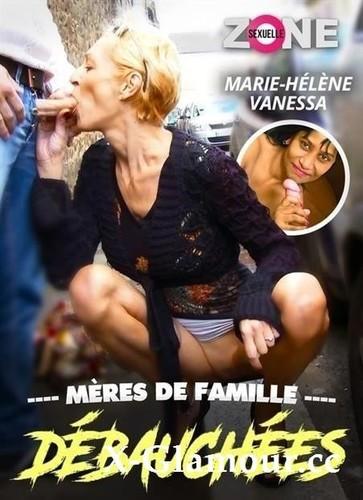 Vanessa O, Marie - Meres De Famille Debauchees