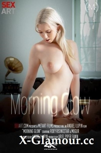 Roxy Risingstar - Morning Glow (SD)