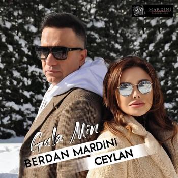 Berdan Mardini, Ceylan - Gula Min (2021) Single Albüm İndir