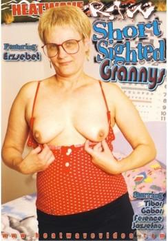 Short Sighted Grannys