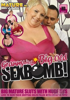 Granny Is A Big Old Sexbomb