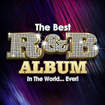 The Best R&B Album In The World...Ever! (2021) Full Albüm İndir