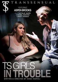 TS Girls In Trouble