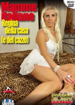 Mamme Italiane Regina Della Casa e Del Cazzo