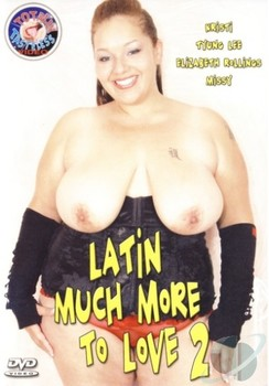 Latin Much More To Love #2