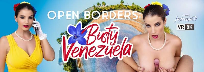 Lasirena69 Open Borders Busty Venezuela Oculus 8k