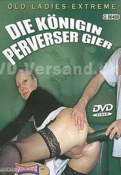 Old Ladies Extreme – Die koenigin perverser Gier