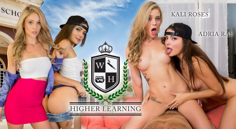 Higher Learning Featuring Adria Rae Kali Roses Gearvr