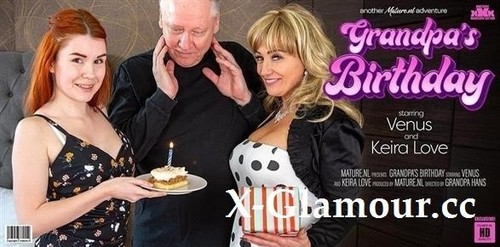 Keira Love - Happy Birthday Grandpa! Your Milf Wife Has A Special Horny Young Gift! (2021/FullHD)