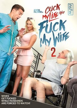 Cuck My Life And Fuck My Wife 2
