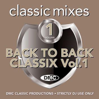 DMC Classic Mixes Back to Back Classix Volume 1 (2021)