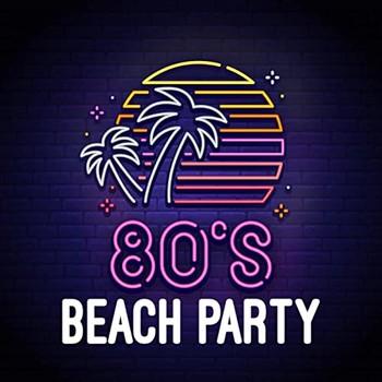 80's Beach Party (2021) Full Albüm İndir
