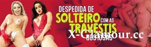 "Pietra Radi, Yasmin De Castro in ""Despedida De Solteiro Com As Travestis Gostosas"" [FullHD]"