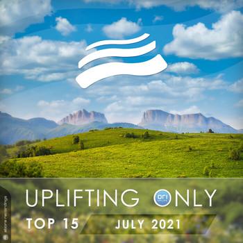 Uplifting Only Top 15 July 2021 (2021) Full Albüm İndir