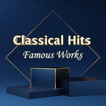 Classical Hits Famous Works (2021) Full Albüm İndir