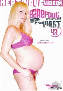 Barefoot And Pregnant #43