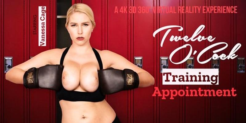 Twelve Ocock Training Appointment Vanessa Cage Gearvr