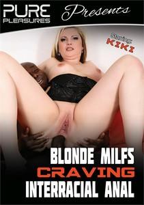 kjjss6zii0d0 - Blonde MILFs Craving Interracial Anal