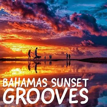 Bahamas Sunset Grooves (2021) Full Albüm İndir