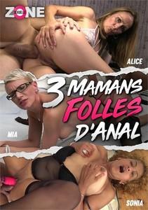 3 Mamans Folles D'anal
